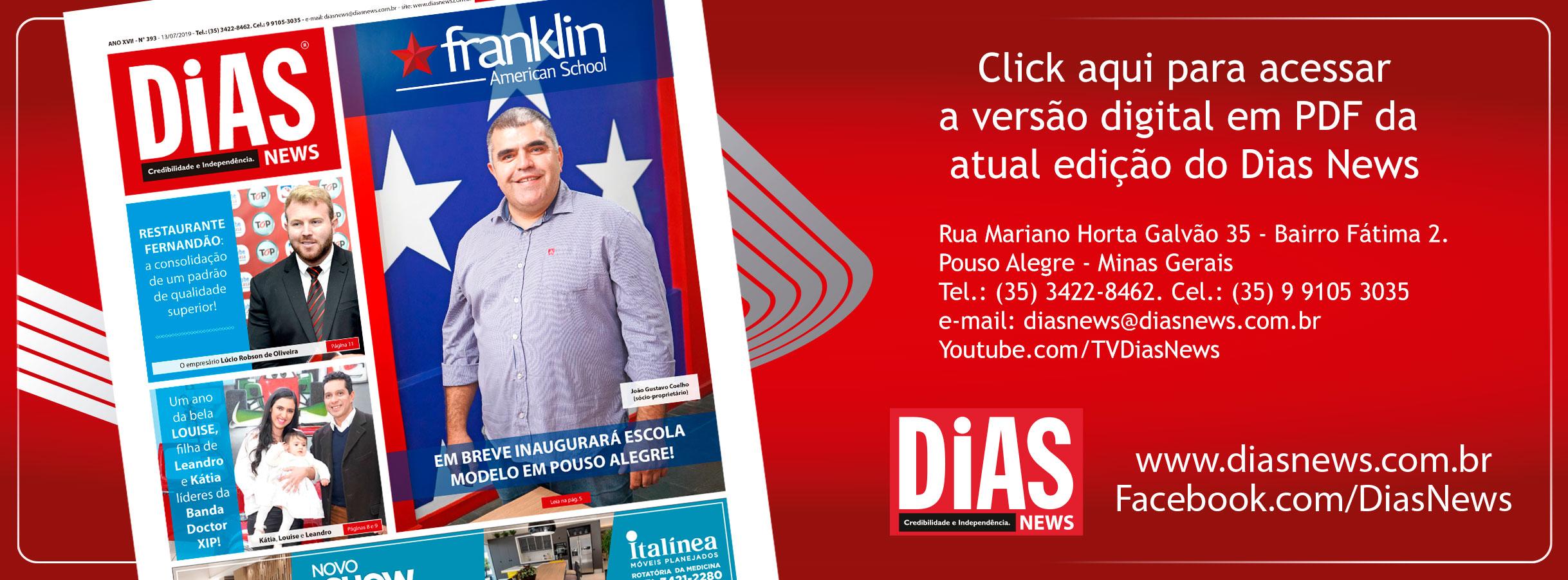 CLICK AQUI e acesse a edição 393 do Dias News
