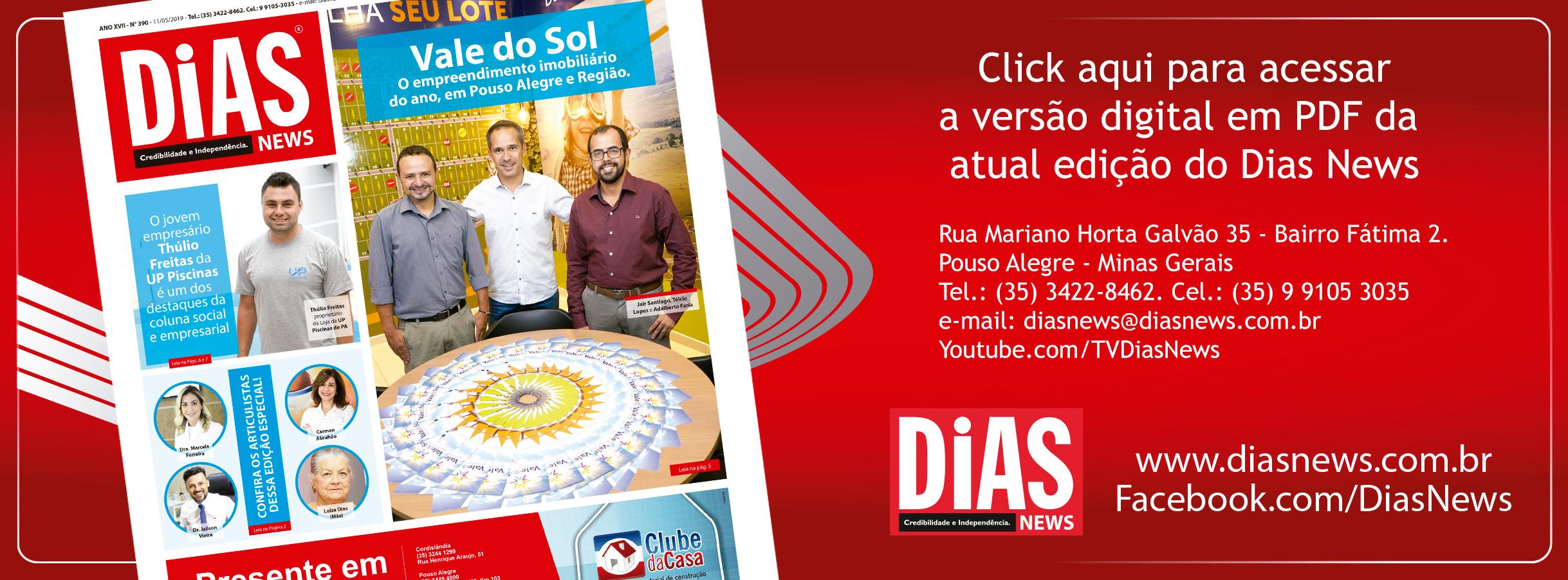 CLICK AQUI e acesse a edição 390 do Dias News
