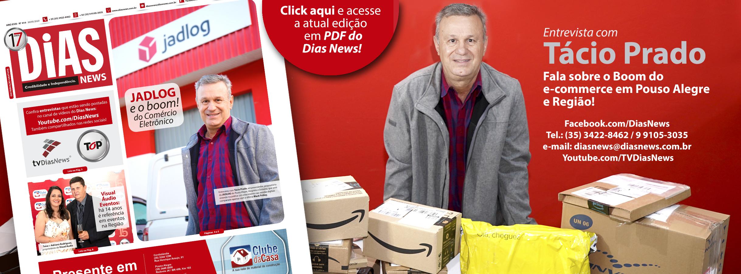 CLICK AQUI e acesse a edição 414 do Dias News